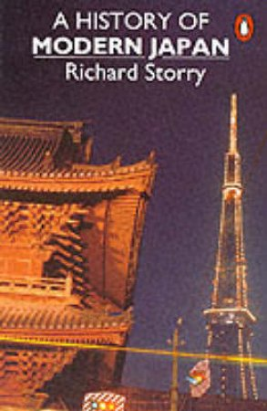 A History of Modern Japan by Richard Storry