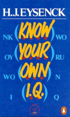 Know Your Own I.Q. by Hans J Eysenck