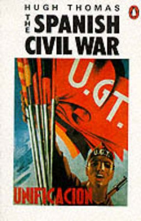 The Spanish Civil War by Hugh Thomas