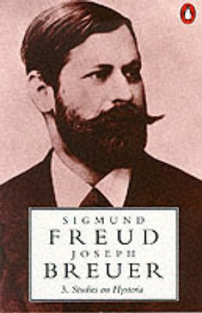Freud: Studies on Hysteria by Sigmund Freud