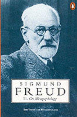 Freud: On Metapsychology by Sigmund Freud