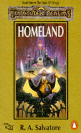 Homeland by R A Salvatore