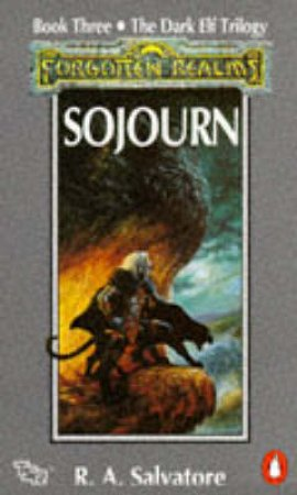 Sojourn by R A Salvatore