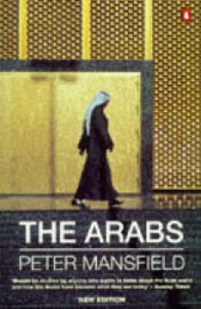 The Arabs by Peter Mansfield