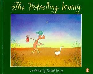 The Travelling Leunig by Michael Leunig