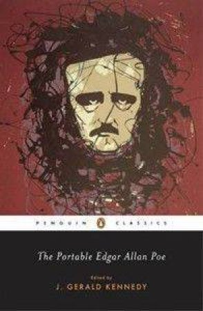 Penguin Classics: The Portable Edgar Allan Poe by Edgar Allan Poe