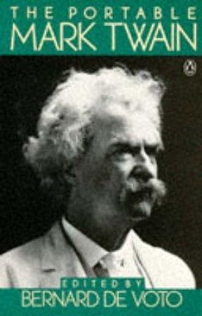 Penguin Classics: The Portable Mark Twain by Mark Twain