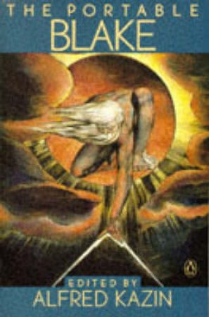 Penguin Classics: The Portable Blake by William Blake