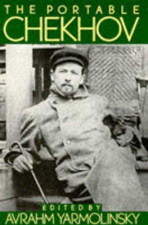 Penguin Classics: The Portable Chekhov Plays by Chekhov