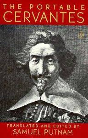 The Portable Cervantes by Cervantes