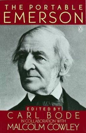 Penguin Classics: The Portable Emerson by Ralph W Emerson