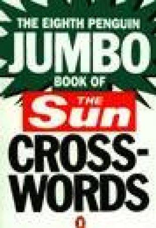 The Eighth Penguin Jumbo Book of Sun Crosswords by Liz Bland