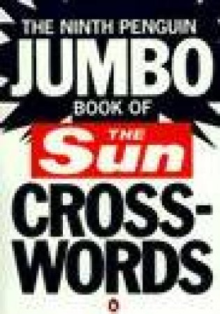 The Ninth Penguin Jumbo Book Of Sun Crosswords by Various