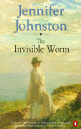 The Invisible Worm by Jennifer Johnston