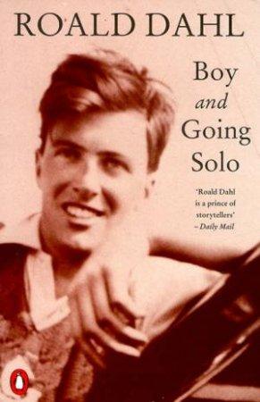Boy & Going Solo by Roald Dahl