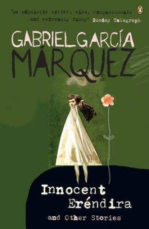 Innocent Erendira by Gabriel Garcia Marquez
