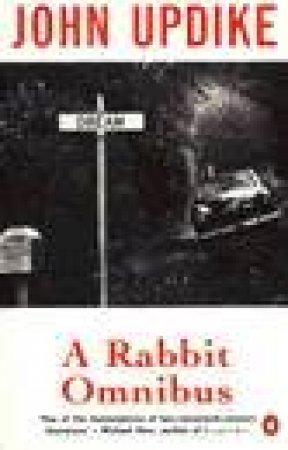 A Rabbit Omnibus by John Updike