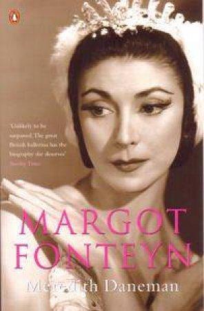 Margot Fonteyn by Meredith Daneman