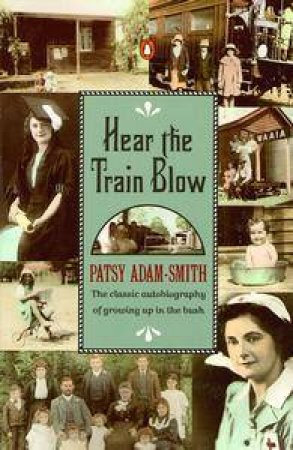 Hear the Train Blow by Patsy Adam-Smith