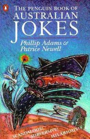 The Penguin Book Of Australian Jokes by Phillip Adams & Patrice Newell