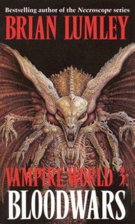 Blood Wars by Brian Lumley