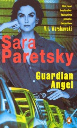 A V.I. Warshawski Novel: Guardian Angel by Sara Paretsky