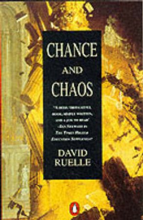 Chance & Chaos by David Ruelle