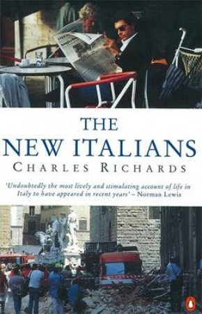 The New Italians by Charles Richards