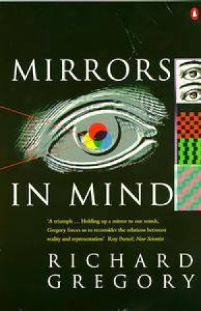 Mirrors in Mind by Richard Gregory
