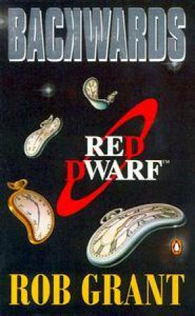 Red Dwarf: Backwards - TV Tie-In by Rob Grant
