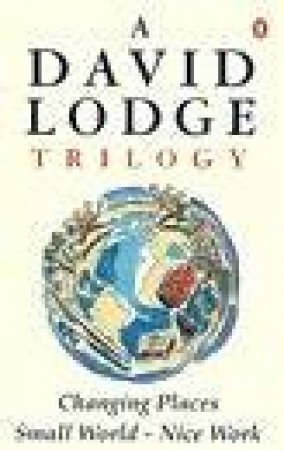 A David Lodge Trilogy by David Lodge