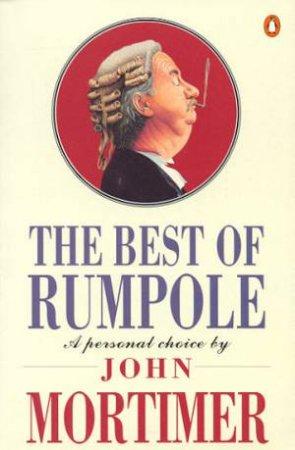 The Best Of Rumpole by John Mortimer