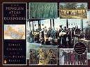 The Penguin Atlas Of Diasporas by Gerard Chaliand & Jean-Pierre Rageau