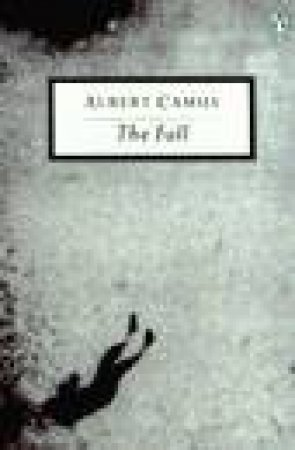 Penguin Modern Classics: The Fall by Albert Camus