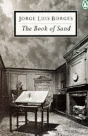 Penguin Modern Classics: The Book of Sand by Jorge Luis Borges