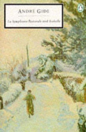 Penguin Modern Classics: La Symphonie Pastorale & Isabelle by Andre Gide