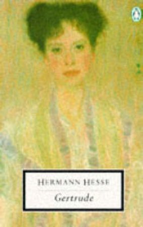 Penguin Modern Classics: Gertrude by Hermann Hesse