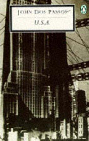 Penguin Modern Classics: U.S.A. by John Dos Passos