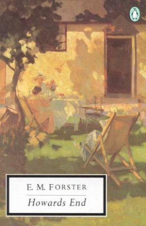 Penguin Modern Classics: Howards End by E M Forster