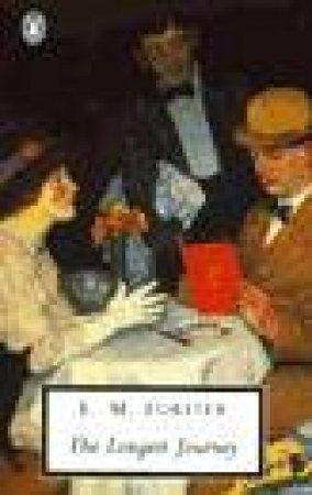 Penguin Modern Classics: The Longest Journey by E M Forster