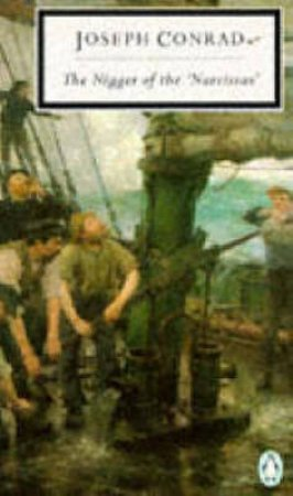 Penguin Modern Classics: Nigger of The 'Narcissus' by Joseph Conrad