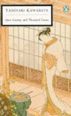 Penguin Modern Classics: Snow Country & Thousand Cranes by Yasunari Kawabata