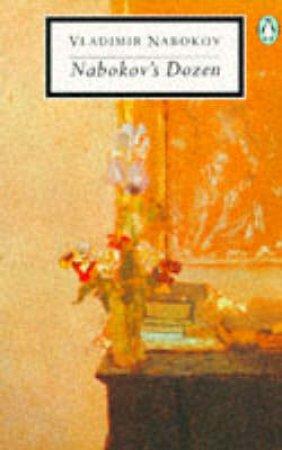 Penguin Modern Classics: Nabokov's Dozen by Vladimir Nabokov