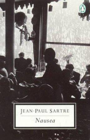 Penguin Modern Classics: Nausea by Jean-Paul Sartre