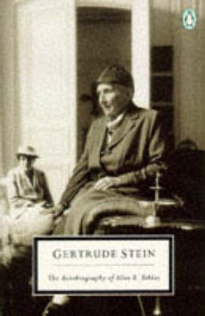 Penguin Modern Classics: The Autobiography of Alice B Toklas by Gertrude Stein
