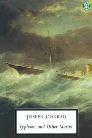 Penguin Modern Classics: Typhoon & Other Stories by Joseph Conrad