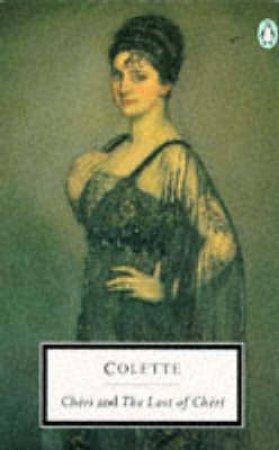 Penguin Modern Classics: Cheri & The Last of Cheri by Colette