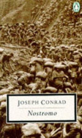 Penguin Modern Classics: Nostromo: A Tale Of The Seaboard by Joseph Conrad