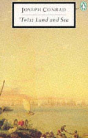 Penguin Modern Classics: Twixt Land & Sea by Joseph Conrad