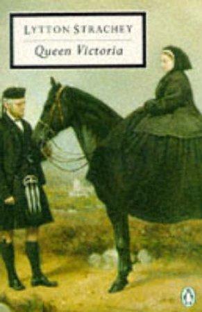 Penguin Modern Classics: Queen Victoria by Lytton Strachey